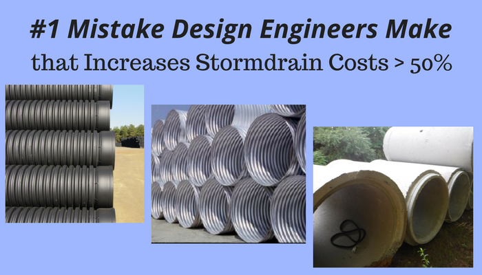 #1 Mistake Design Engineers Make that Increases Stormdrain Costs – 30%